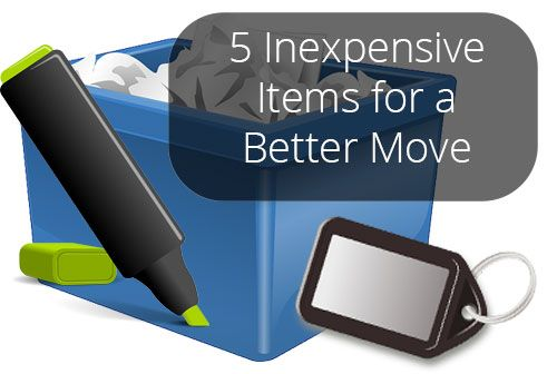 5 Inexpensive Items for a Better Move