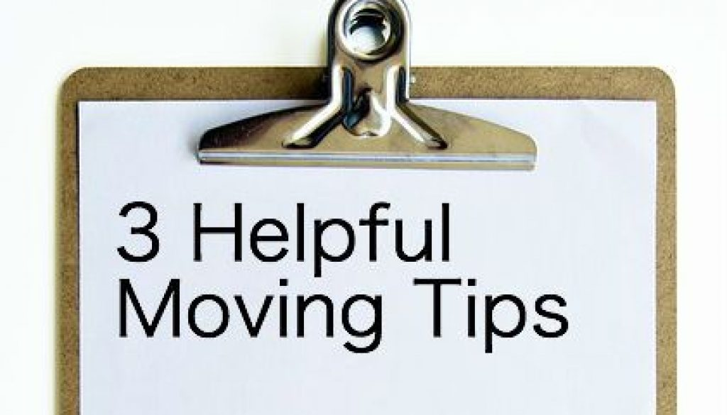3 Helpful Moving Tips