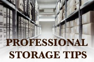 Professional Storage Tips