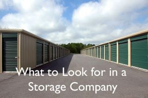 What to look for in a Storage Company